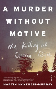 A Murder Without Motive - the Killing of Rebecca Ryle