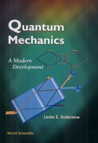 Quantum Mechanics   A Modern Development, 2nd Edition