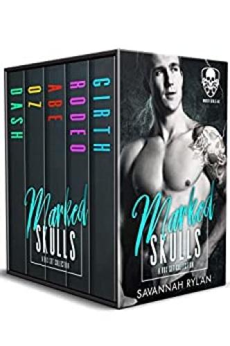 Marked Skulls MC Series by Savannah Rylan (azw3)