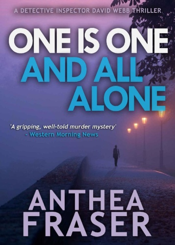 One Is One and All Alone - Anthea Fraser