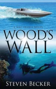 Steven Becker - [Mac Travis Adventure Thrillers 03] - Wood's Wall