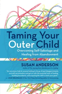 Taming Your Outer Child by Susan Anderson