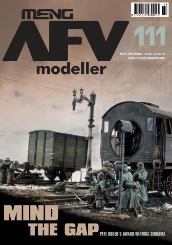 Meng AFV Modeller - Issue 111 - March-April (2020)