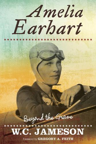 Amelia Earhart - Beyond the Grave