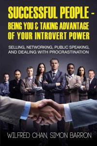 Successful People - Being You & Taking Advantage of Your Introvert Power
