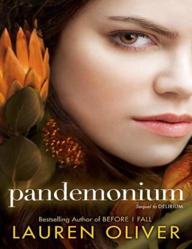 Delirium 2 - Pandemonium by Lauren Oliver