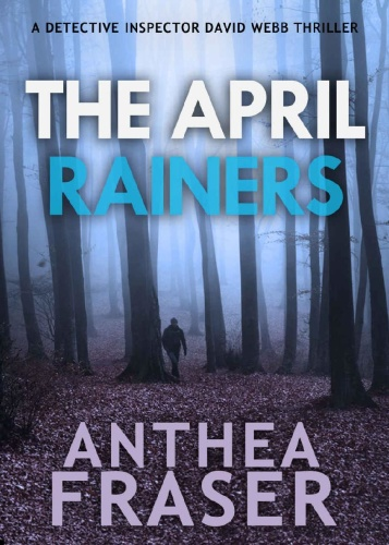 The April Rainers - Anthea Fraser