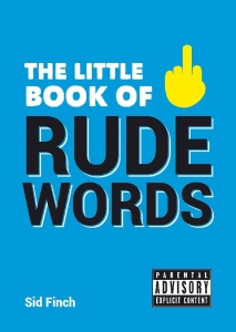 The Little Book of Rude Words