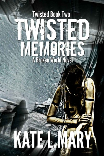 Twisted Memories by Kate L  Mary MOBI