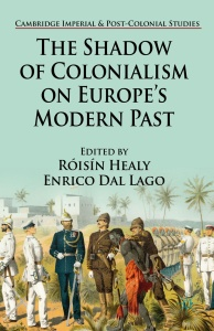 The Shadow of Colonialism on Europe's Modern Past