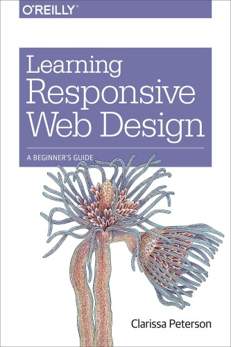 Learning Responsive Web Design- A Beginner's Guide