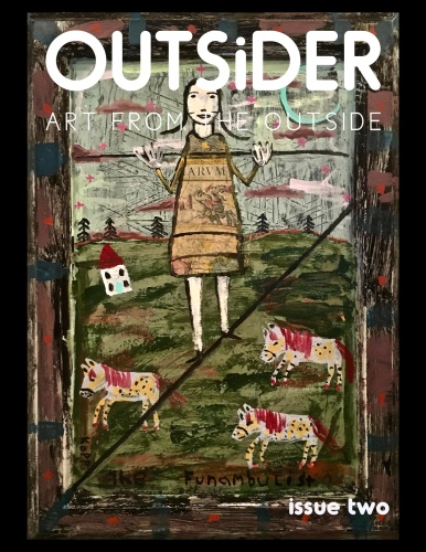 Outsider Art Magazine - Issue Two (2019)