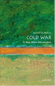 The Cold War  A Very Short Introduction by Robert J  McMahon