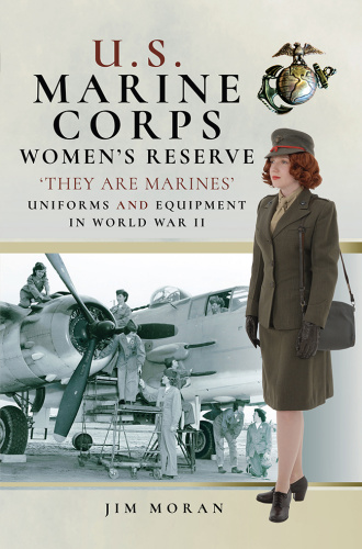 U S Marine Corps Women's Reserve   'They Are Marines'   Uniforms and Equipment