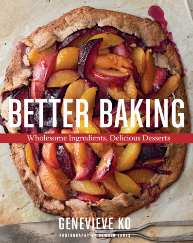 Better Baking   Wholesome Ingredients, Delicious Desserts