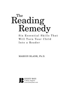 The Reading Remedy Six Essential Skills That Will Turn Your Child Into a Reader