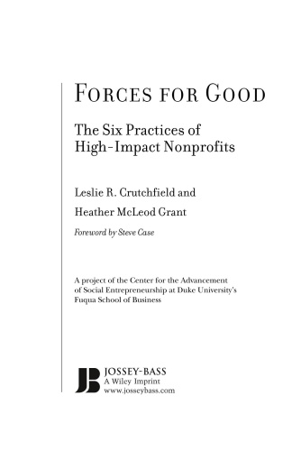 Forces for Good  The Six Practices of High-Impact Nonprofits