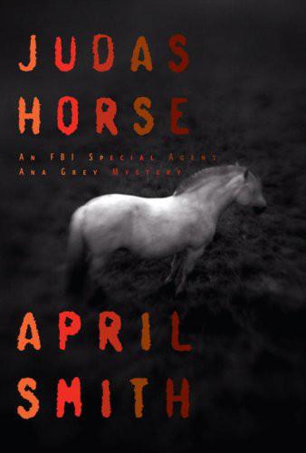 Judas Horse - April Smith