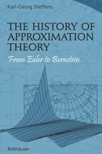 The History of Approximation Theory- From Euler to Bernstein