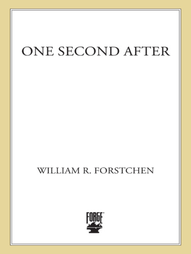 William R Forstchen   One Second After After 1
