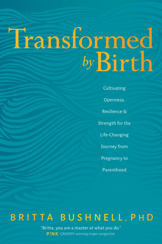Transformed by Birth