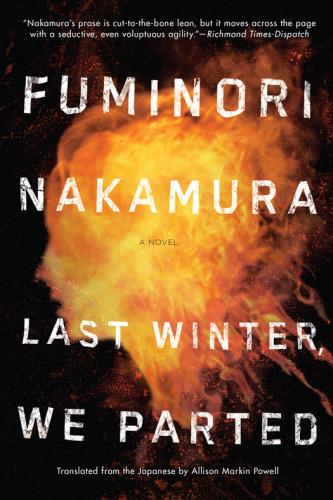 Last Winter We Parted by Fuminori Nakamura
