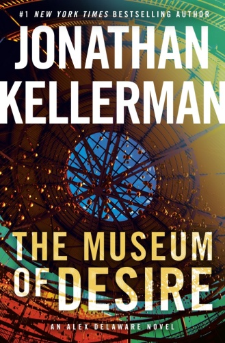 05  THE MUSEUM OF DESIRE by Jonathan Kellerman