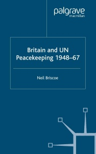 Britain and UN Peacekeeping 1948-67