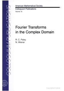 Fourier Transforms in the Complex Domain