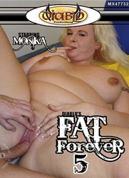 Fat Forever #5