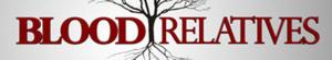 Blood Relatives S04E12 No Bones About It 720p WEB x264-707