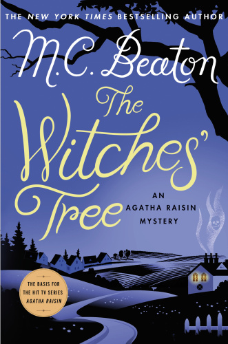 M C Beaton   [Agatha Raisin 28]   The Witches' Tree