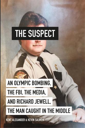 The Suspect by Kent Alexander, Kevin Salwen
