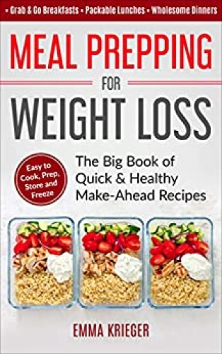 Meal Prepping Cookbook For Weight Loss - The Ultimate Beginn