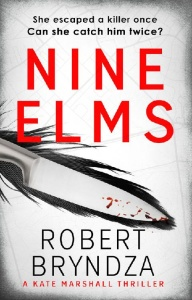 Nine Elms (Kate Marshall, n  1) by Robert Bryndza