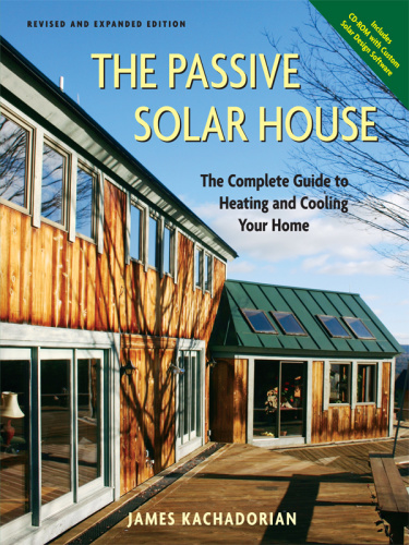 Passive Solar House   The Complete Guide to Heating and Cooling Your Home