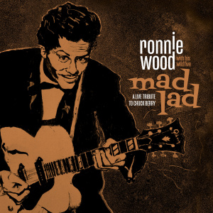 Ronnie Wood & His Wild Five   Mad Lad A Live Tribute to Chuck Berry (2019)