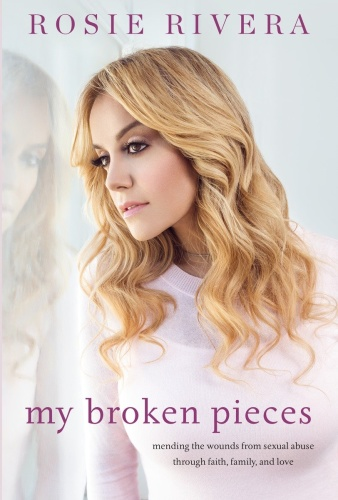 My Broken Pieces   Mending the Wounds From Sexual Abuse Through Faith, Family and ...