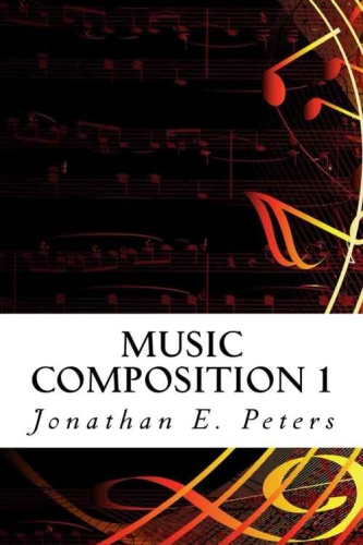 Music Composition 1 - Learn how to compose well-written rhythms and melodies (Vo