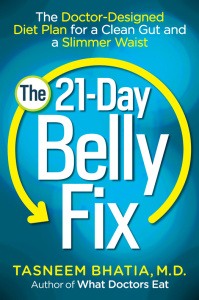 The 21-Day Belly Fix - The Doctor-Designed Diet Plan for a Clean Gut and a Slimmer...