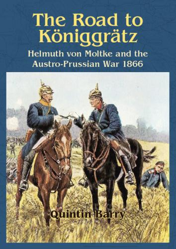 The Road to Koniggratz