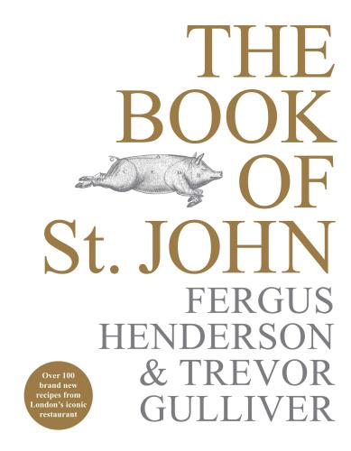 The Book of St John  Over 100 B - Fergus Henderson