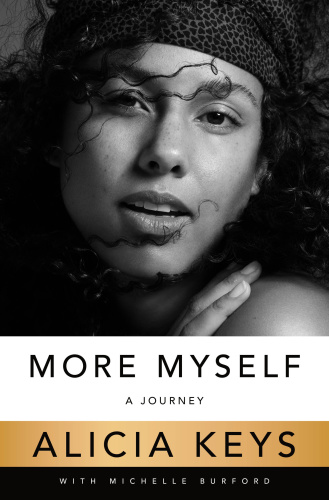 More Myself  A Journey by Michelle Burford, Alicia Keys