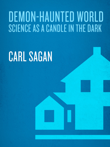 The Demon-Haunted World- Science as a Candle in the Dark (True )