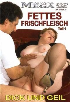 Fettes Frischfleisch #1