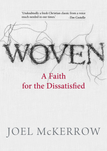 Woven- A Faith for the Dissatisfied