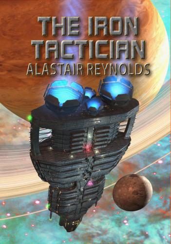 Merlin   The Iron Tactician   Alastair Reynolds