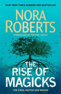 The Rise of Magicks - Nora Roberts