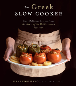 The Greek Slow Cooker  Easy, Delicious Recipes From the Heart of the Mediterranean
