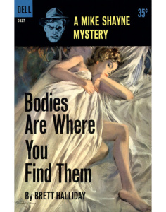 Bodies Are Where You Find Them - Brett Halliday